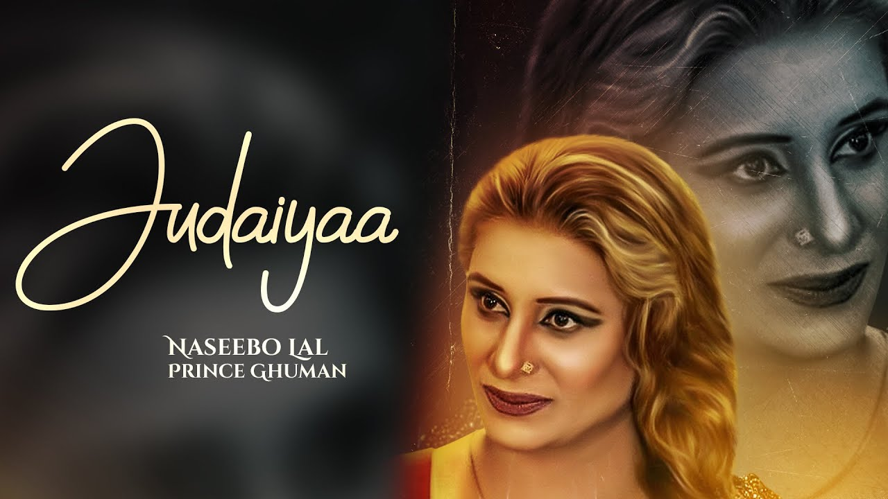 Judaiyaa(Full Video) Naseebo Lal | Prince Ghuman | Latest Punjabi Songs 2020 Rehaan Records