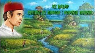 Ceramah Ki Balap / Carita Ki Ahmad Kopeah Berem Full