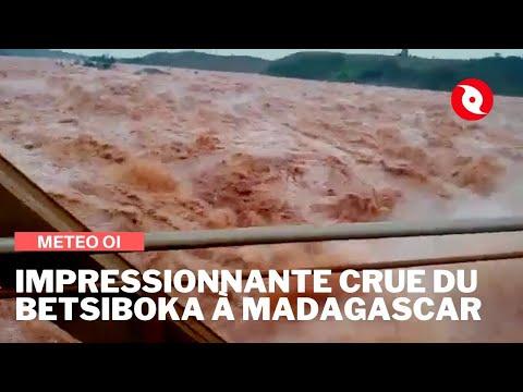 Impressionnante crue du fleuve Betsiboka à Madagascar