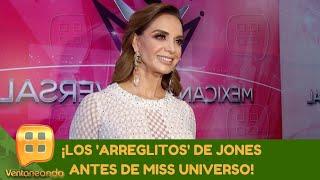 ¡Los arreglitos de Jones antes de Miss Universo! | Programa del 27 de noviembre 2020 | Ventaneando