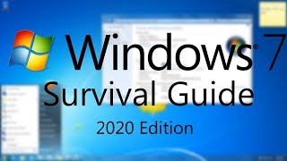 Windows 7 Survival Guide | 2020 Edition