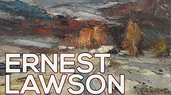 Ernest Lawson: A collection of 181 paintings (HD)