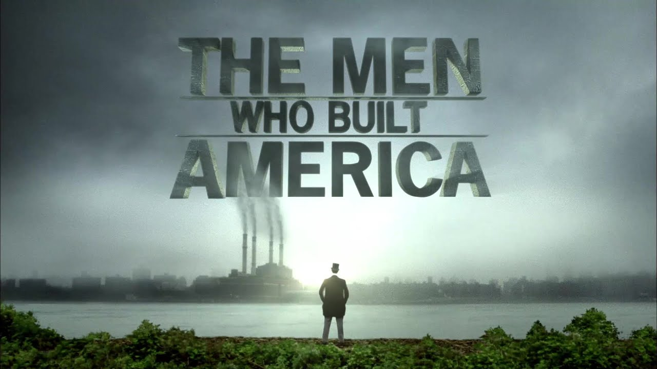 Download The Men Who Build America Opening Theme (With Snippets) 2012