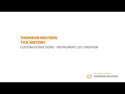 Thomson Reuters Tick History – Part 4: Custom Extractions: Instrument List Creation