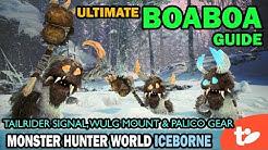 Boaboa Friendship Guide: Palico Gear, Tailrider Signal & Wulg Raider Ride Unlocks