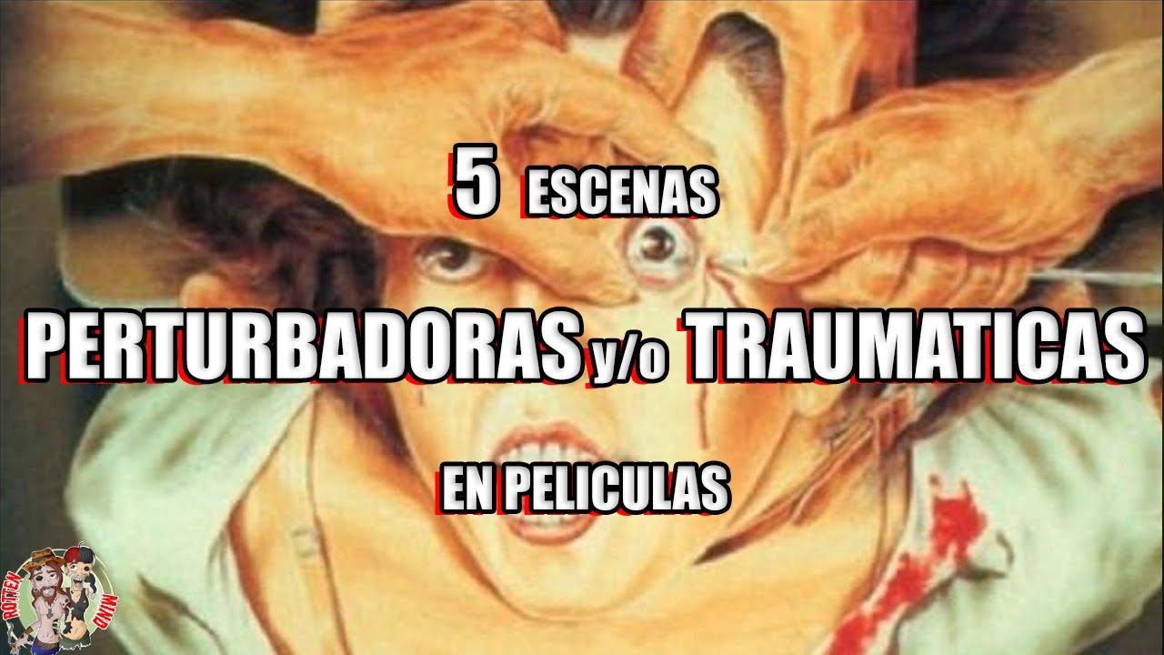 Download 5 escenas MAS PERTURBADORAS de PELICULAS