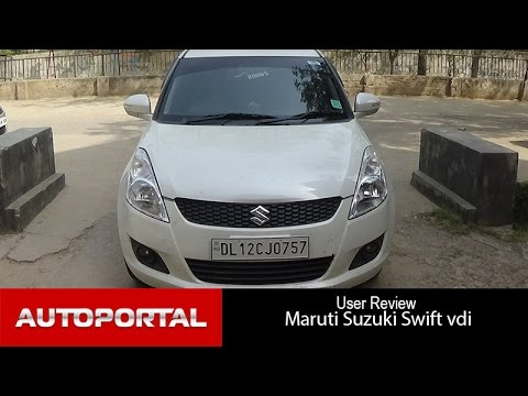 Maruti Suzuki Swift VDi User Review -'affordable car' - Autoportal