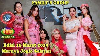 Live NEW FAMILYS GROUP EDISI MERUYA Samping Kampus Mercu Buana Sabtu 16 Maret 2019
