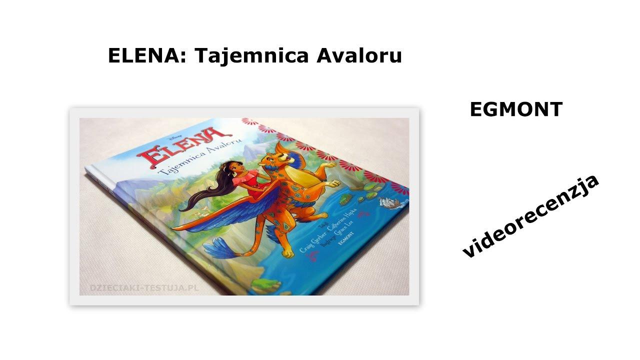 585b02535022 Elena  tajemnica Avaloru - Egmont  videorecenzja  - YouTube