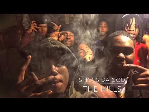 Sticcs Da God x The hills