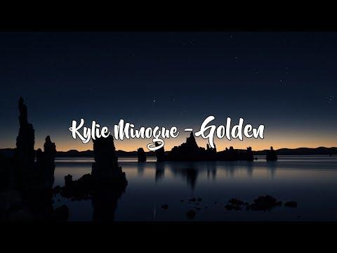 Kylie Minogue - Golden (Lyrics/Lyric Video)
