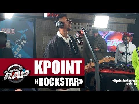 "[Exclu] Kpoint ""Rockstar"" #PlanèteRap"