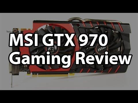 MSI GeForce GTX 970 4GB Gaming Graphics Card Review