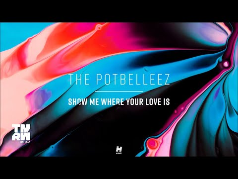The Potbelleez - Show Me Where Your Love Is (Pantheon Remix)