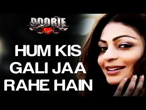 Hum Kis Gali Jaa Rahe Hai - Video Song (Remix) | Doorie | Atif Aslam | Sachin Gupta