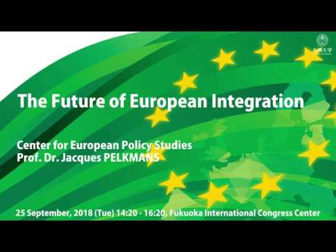 The Future Of European Integration By Prof. Dr. Jacques Pelkmans