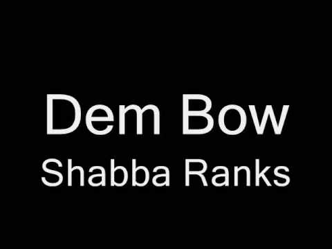 Dem Bow Shabba Ranks
