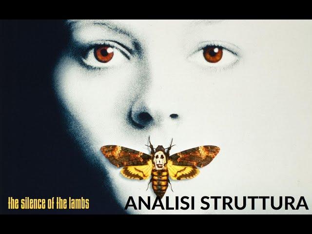 Il silenzio degli innocenti - Analisi struttura film #6 [Story Doctor]