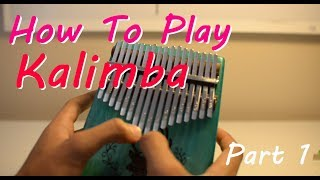 How To Play Kalimba - Tuning, Technique and Practice Scales