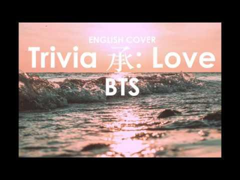 bts-(방탄소년단)---trivia-承-:-love-|-english-cover