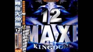 MAXI KINGDOM 舞曲大帝國 12 - HAPPY CHILDREN 2002