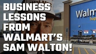 📚 4 Business Lesson from Sam Walton... Founder of Walmart