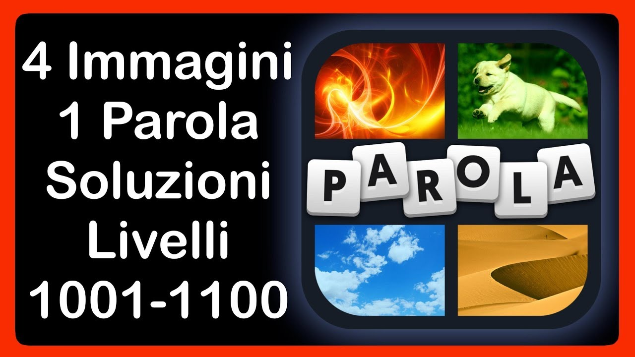 4 Immagini 1 Parola Livelli 1001 1100 Hd Iphone Android Ios