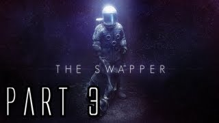 The Swapper Walkthrough - Part 3 - Recreation
