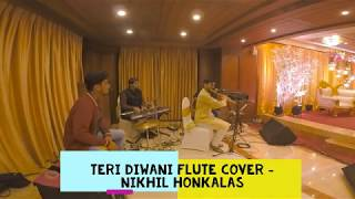 Teri deewani | Flute cover | Nikhil Honkalas
