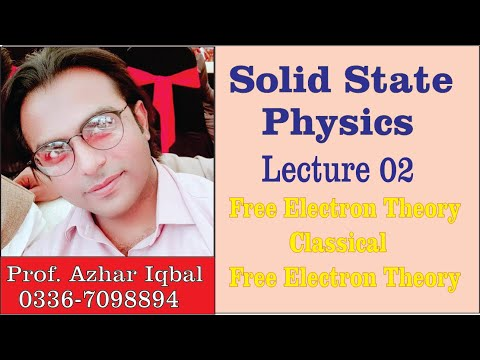 Lecture 2: Free Electron Theory, Classical Free Electron Theory//Royal Madina Academy