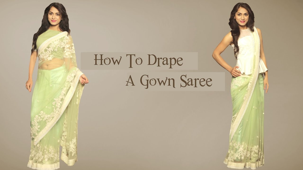 How to Drape a Gown Saree - Saree Wearing Styles - Glamrs - YouTube