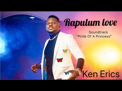 Download Rapulum Love - KenErics (Soundtrack 'Pride Of A Princess')
