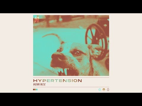 """Nominee - """"Hypertension"""" (Video)"""