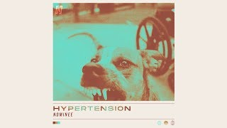 Nominee - Hypertension (Official Music Video) thumbnail