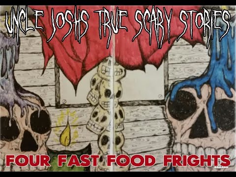 Uncle Josh's True Scary Stories Scary Fast Food Tales