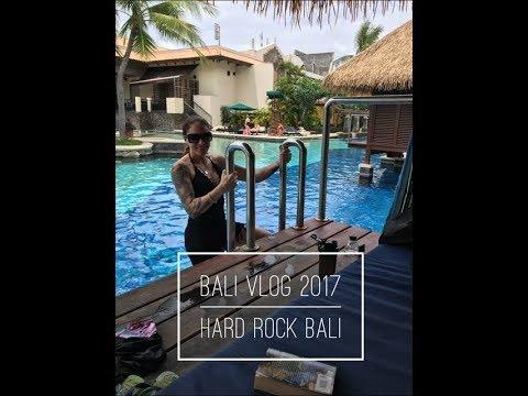 Bali Vlog November 2017 / Hard Rock Hotel Bali