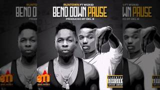 Runtown - Bend Down Pause Ft. Wizkid (OFFICIAL AUDIO 2015)