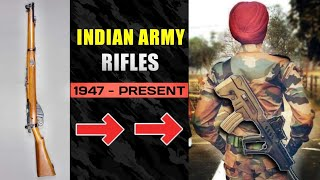Service Rifle Of Indian Army : 1947 - 2020 | List Of Indian Army Rifles