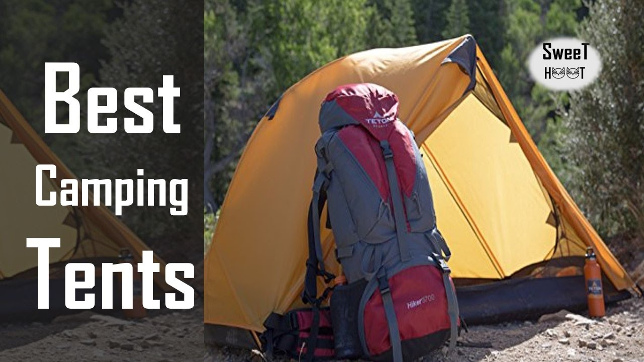 Best Tents 2017 - Best Backpacking Tents Review & Best Tents 2017 - Best Backpacking Tents Review - YouTube