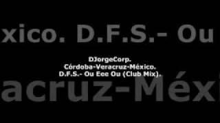 GenteDJ D.F.S.- Ou Eee Ou (Club Mix).