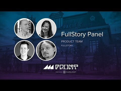 FullStory Panel at Front 2016 in Salt Lake City, Utah