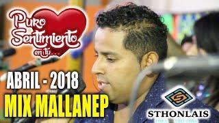 Mix Mallanep PURO SENTIMIENTO Exclusivo [[[ CONCIERTO OFICIAL ]]]
