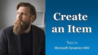 01 - How to create an Item in Microsoft Dynamics NAV 2015