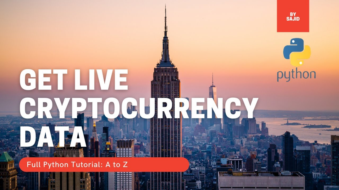 Python: How to Get Live Cryptocurrency Data.