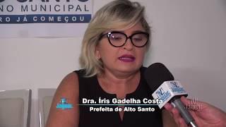 Dra. Iris Gadelha - prefeita de Alto Santo - Balanço da gestão e programação da festa de emancipação