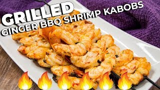 Ginger BBQ Shrimp Kabobs | GRILLING RECIPES | The Starving Chef