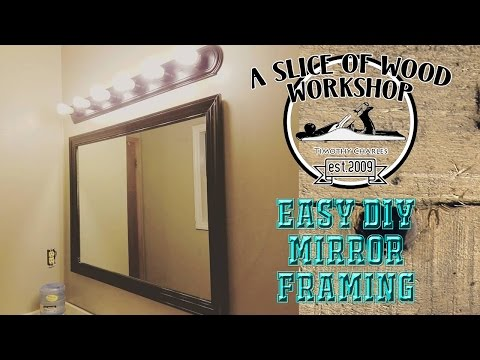 Easy DIY Mirror Framing