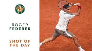 Shot of the Day #6 - Roger Federer | Roland-Garros 2019