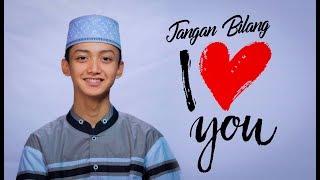 "Download "" NEW "" JANGAN BILANG I LOVE U - Voc - Gus Azmi - Syubbanul Muslimin"