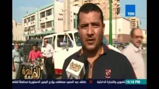 كاميرا مساء القاهرة ترصد شكاوي مواطنو الشرقية
